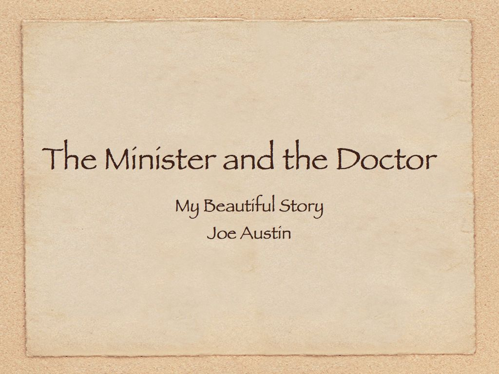 doctor-and-minister-joe-austin-beautiful-story-001